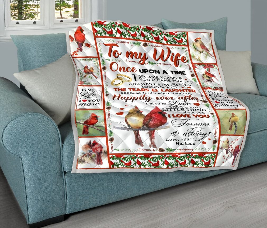 To my wife once upon a time i became yours & you became mine quilt blanket