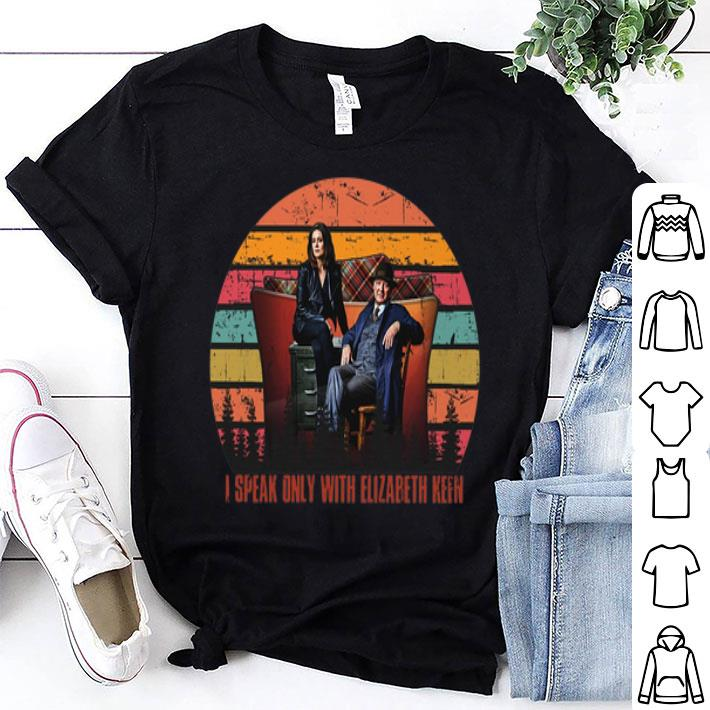 I speak only with Elizabeth Keen sunset shirt