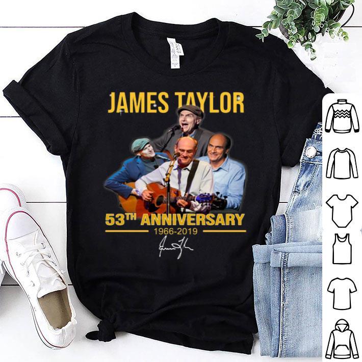 James Taylor 53th anniversary 1966-2019 signature shirt