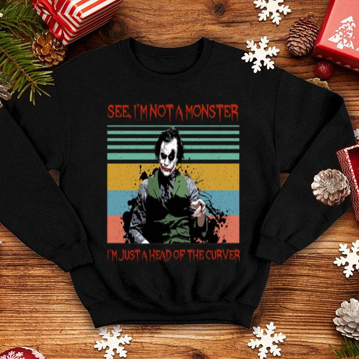 Joker see im not a monster im just a head of the curver vintage shirt