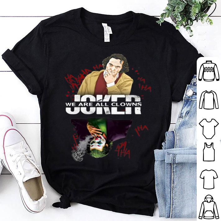 Joker we are all clowns Halloween shirt