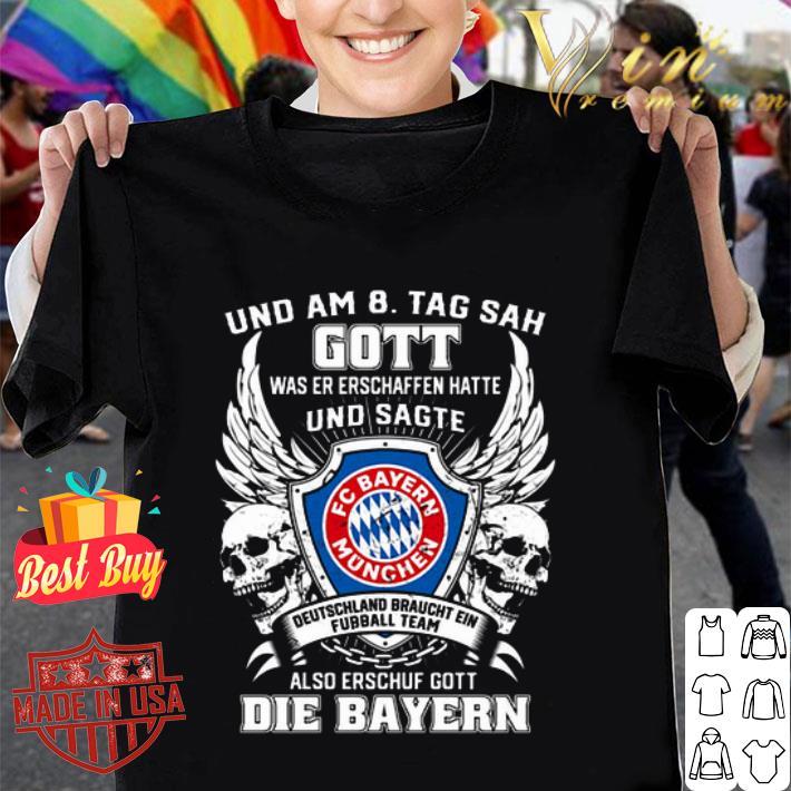 Bayern Munich und am 8 tag sah gott also erschuf gott die Bayern shirt