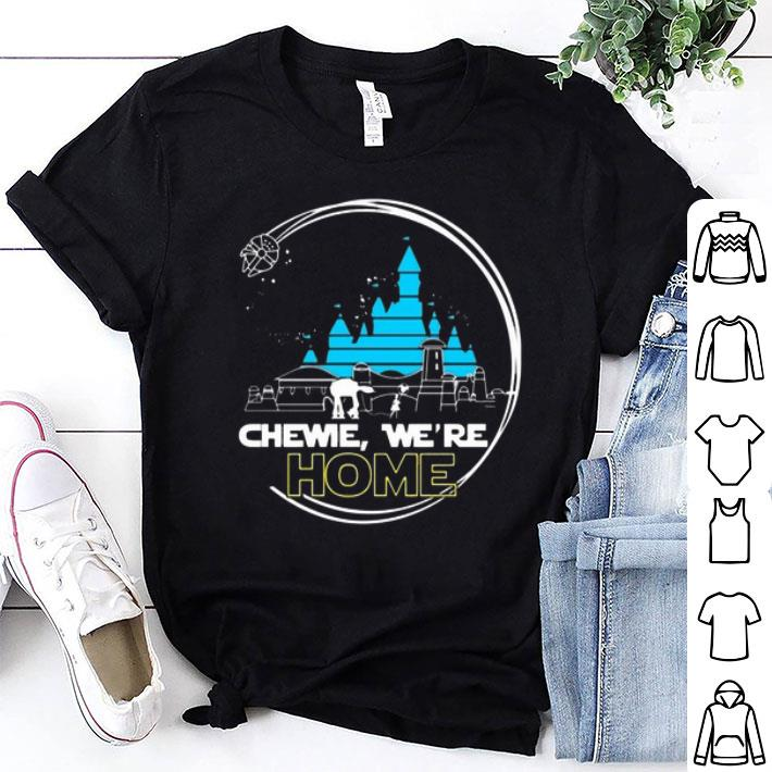 Disney Chewie we're home Star Wars shirt