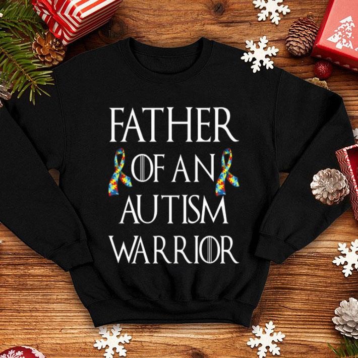 Father of an Autism warrior shirt