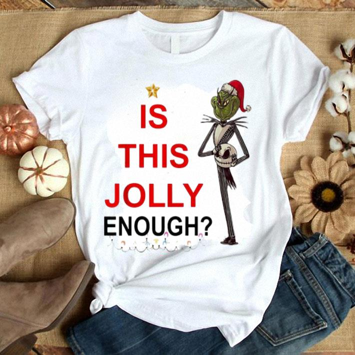 Grinch is this Jolly enough Jack Skellington shirt