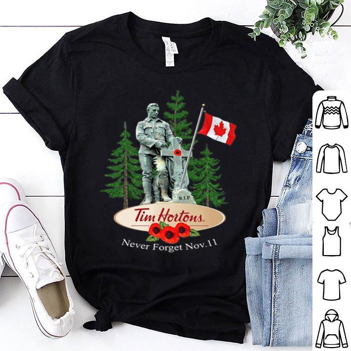 RIP Tim Horton Never forget November 11 shirt