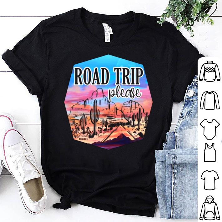 Road Trip please picture shirt