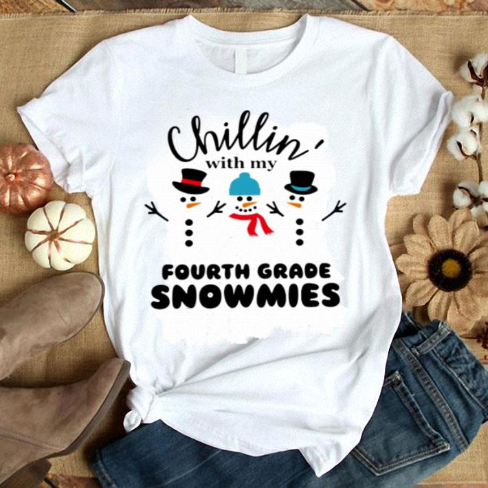 Snowman Chillin with my Fourth Grade Snowmies shirt