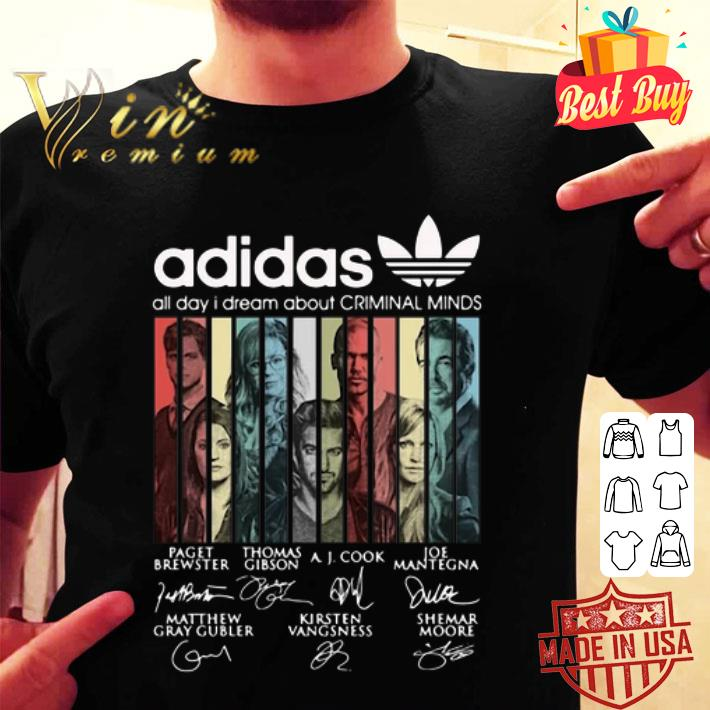 adidas all day i dream about Criminal Minds signatures vintage shirt