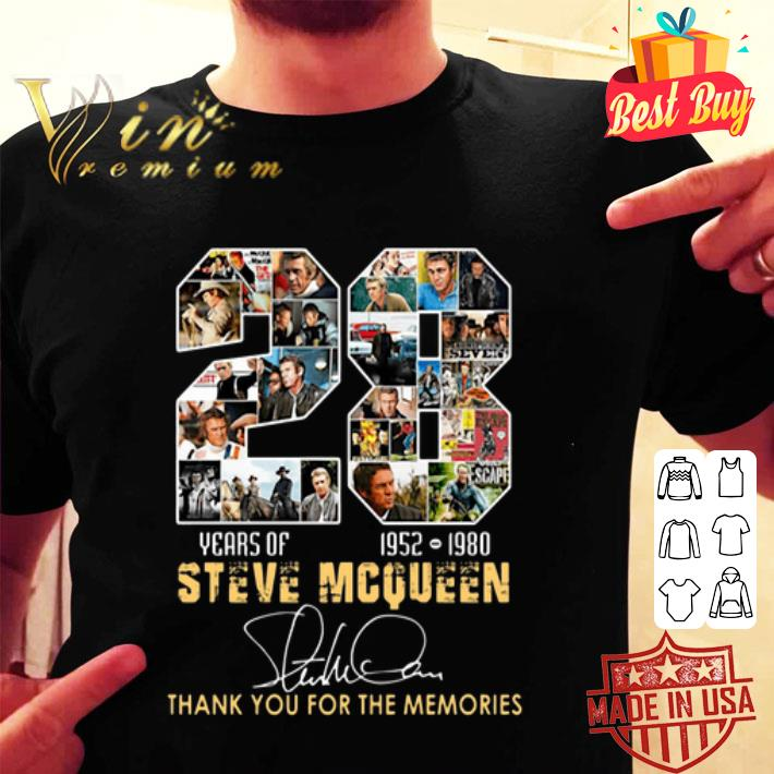28 Years Of Steve Mcqueen 1952 1980 thank you for the memories shirt