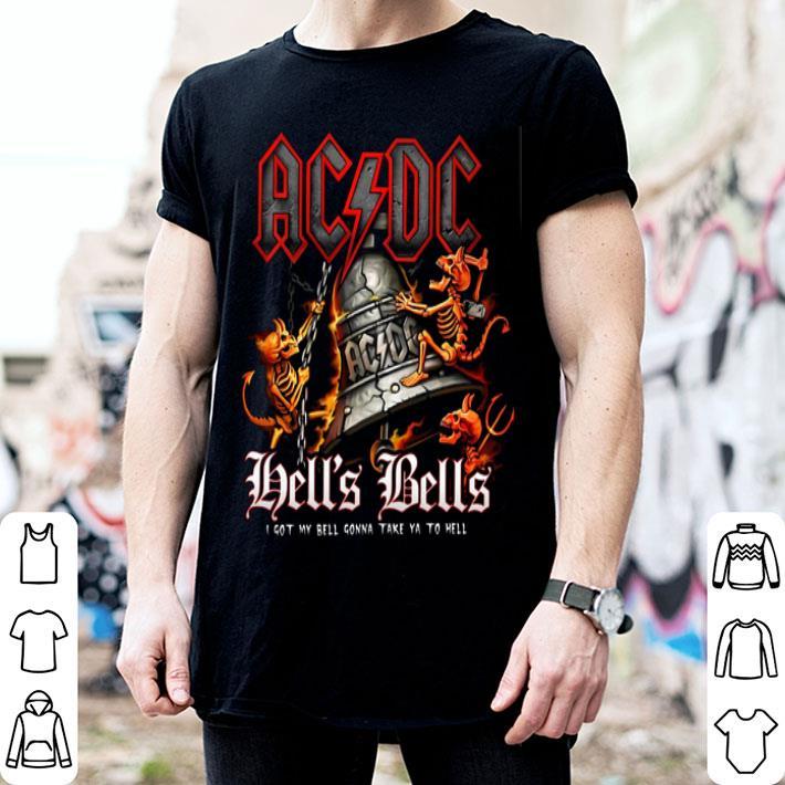 ACDC Hells Bells i got my bell gonna take ya to hell shirt