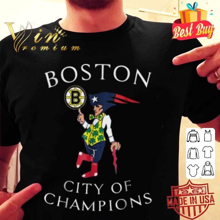 Boston city of Champions Bruins Patriots shirt