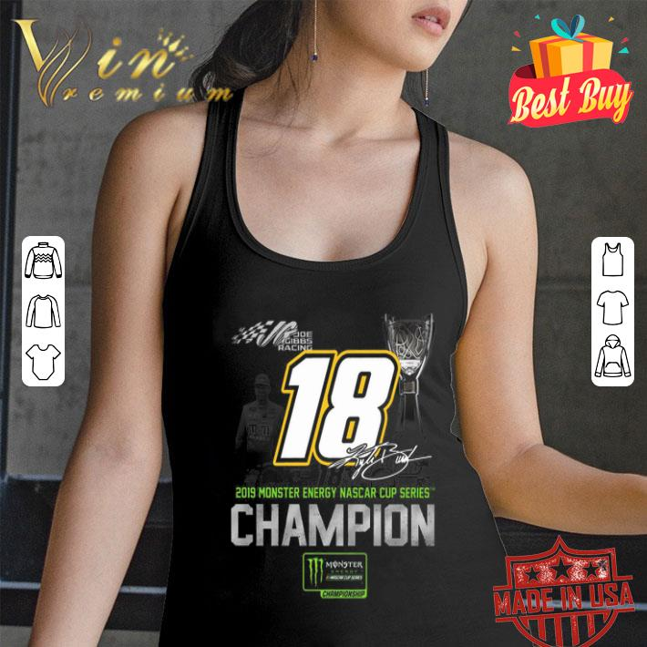 Joe Gibbs Racing 2019 Monster Energy Nascar cup series Champion shirt