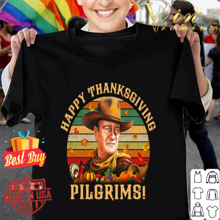 John Wayne Happy Thanksgiving Pilgrims Vintage shirt