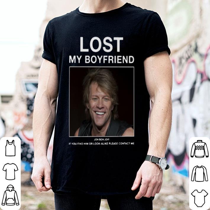 Lost my boyfriend Jon Bon Jovi shirt