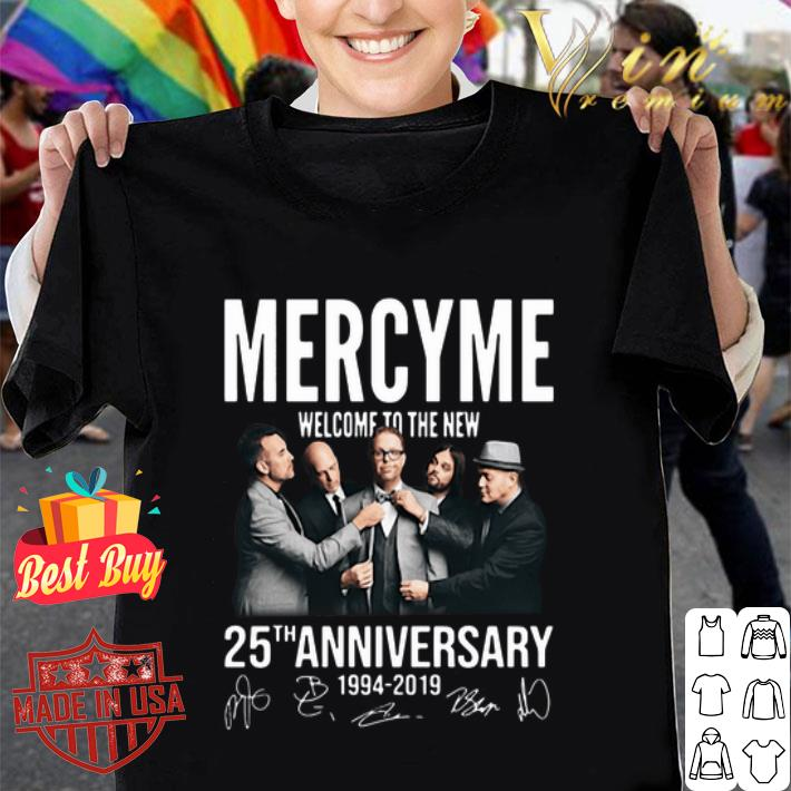 Mercyme Welcome To The New 25th Anniversary 1994-2019 Signatures shirt