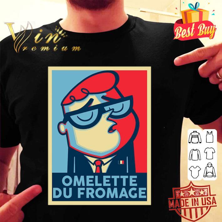 Omelette Du Fromage Art shirt