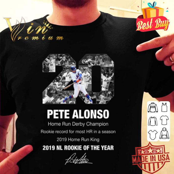 Pete Alonso Home Run Derby Champion 2019 NL Rookie Of The Year shirt