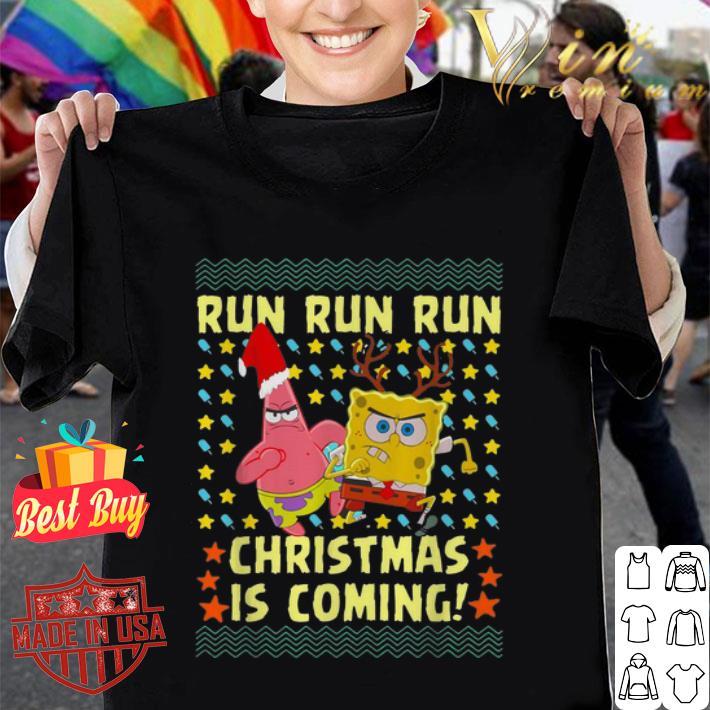 Spongebob Patrick Star Christmas is coming shirt