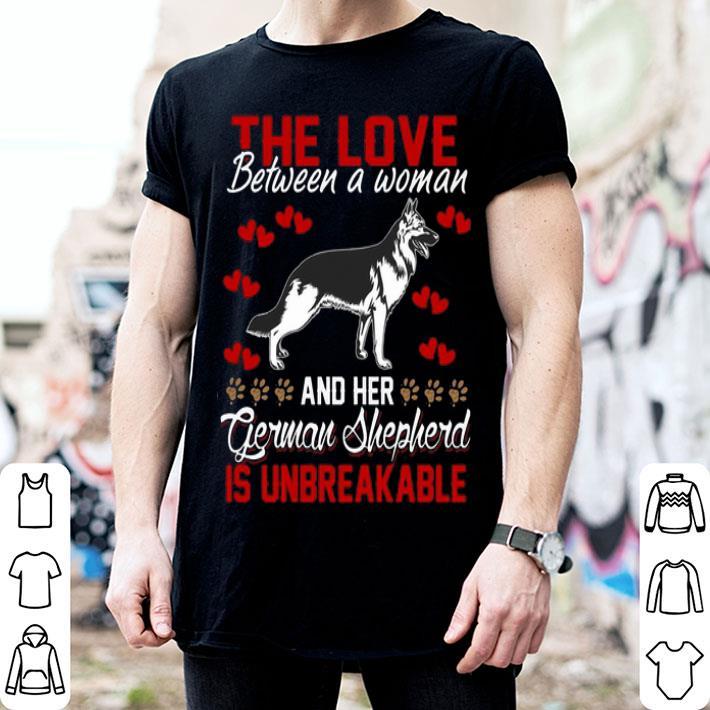 The love between a woman and her German Shepherd is unbreakable shirt