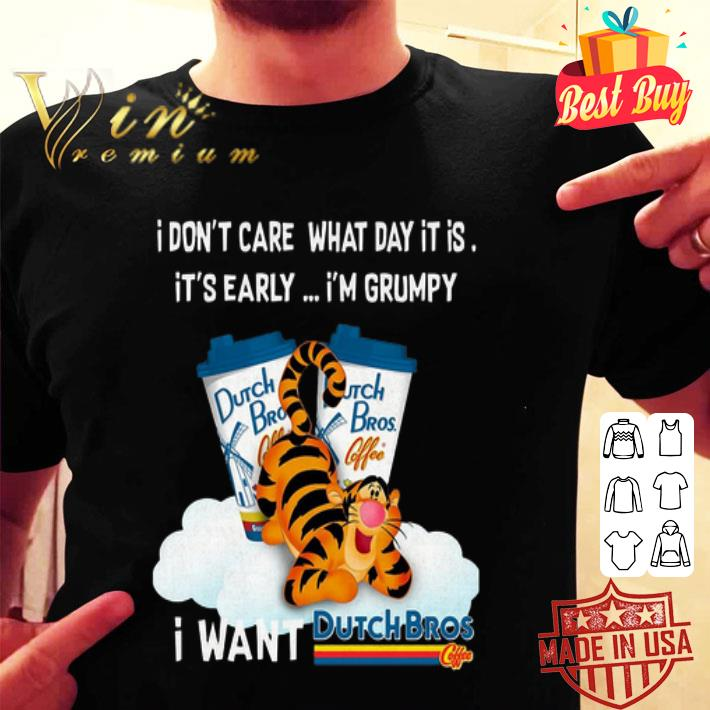 Tigger i don't care what day it is i'm grumpy Dutch Bros Coffee shirt