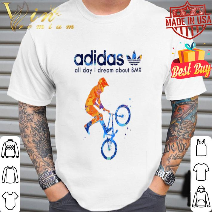 adidas all day i dream about BMX shirt