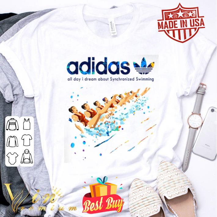 adidas all day i dream about Synchronized Swimming shirt