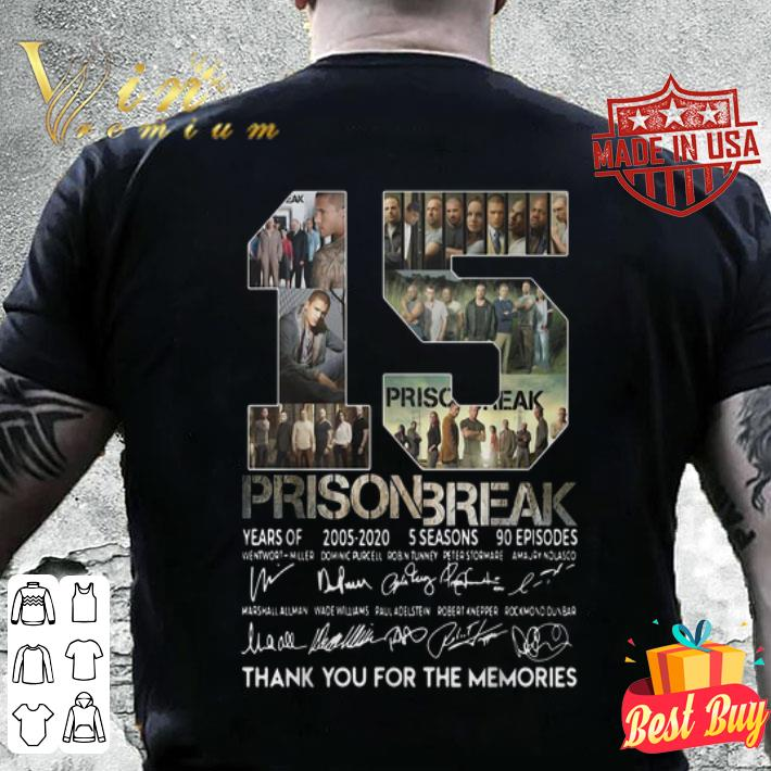 15 years of Prison Break thank you for the memories all signature shirt