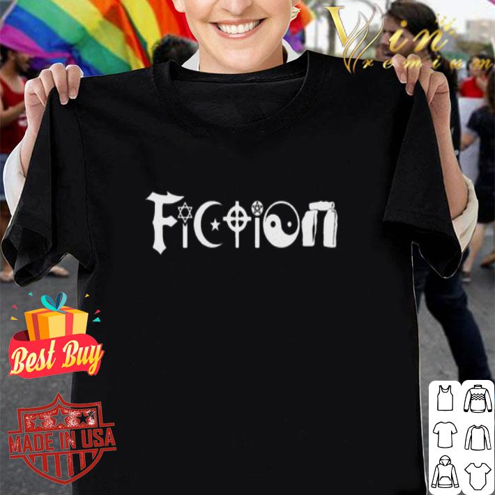 All The World's Religions Are Fiction shirt