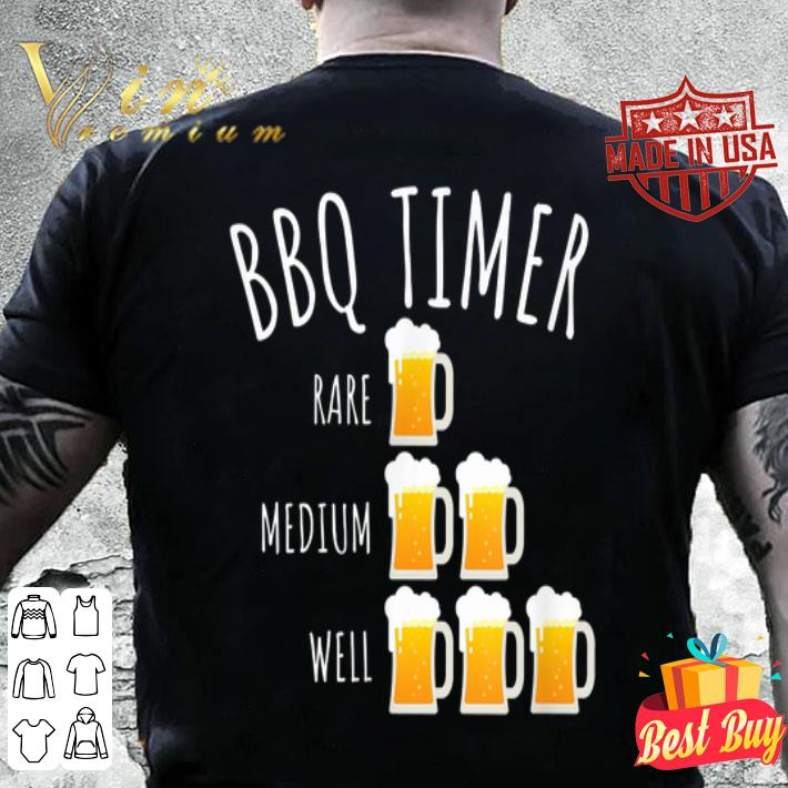 Bbq Timer Beer Drinking Grilling shirt