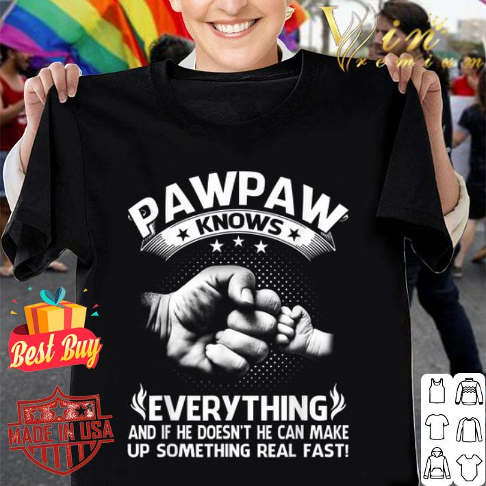 Father and son Pawpaw knows everything and if he doesn't he can shirt