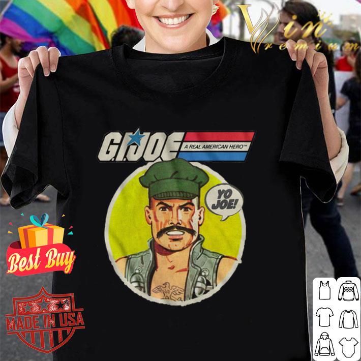 Gung Ho GI Joe A Real American Hero Yo Joe shirt