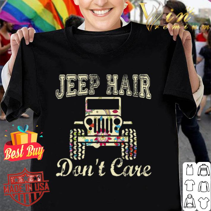Jeep hair don't care flower shirt