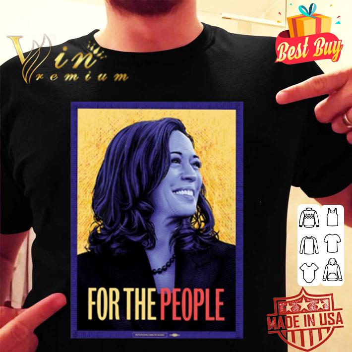 Kamala Harris for the people shirt