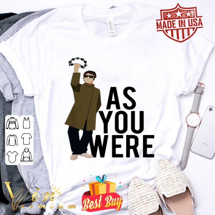 Liam Gallagher as you were shirt