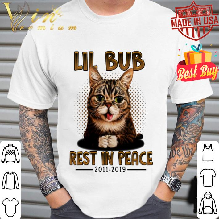 Lil Bub Rest In Peace 2011-2019 shirt