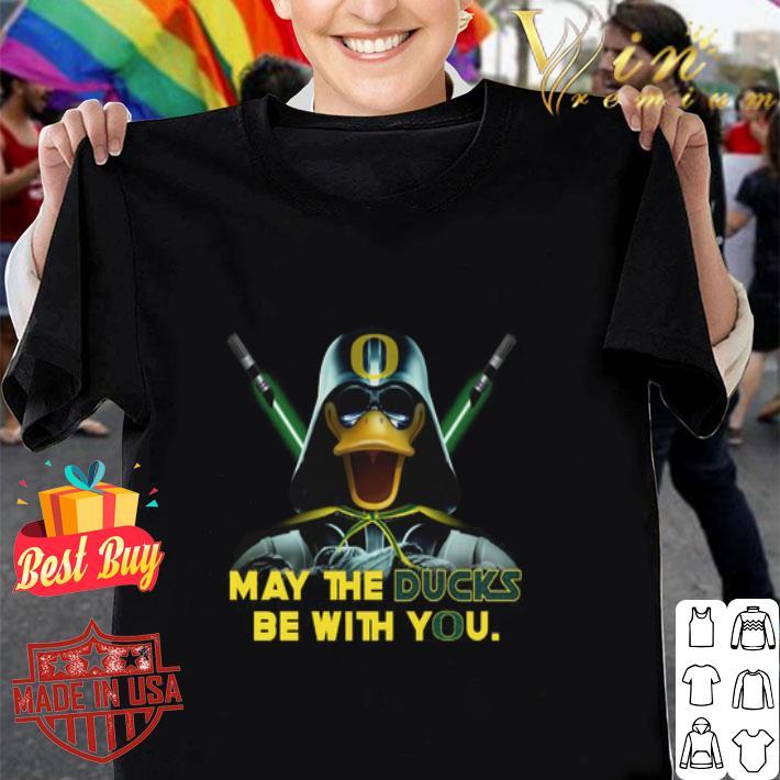 Oregon Ducks May the Ducks be with you Darth Vader Star Wars shirt
