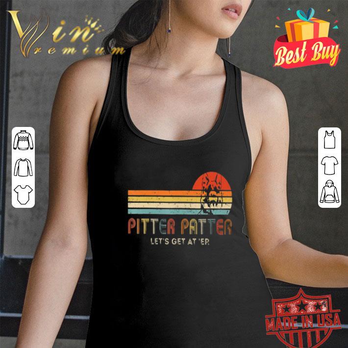 Pitter Patter Let's Get At Er Vintage German Shepherd shirt