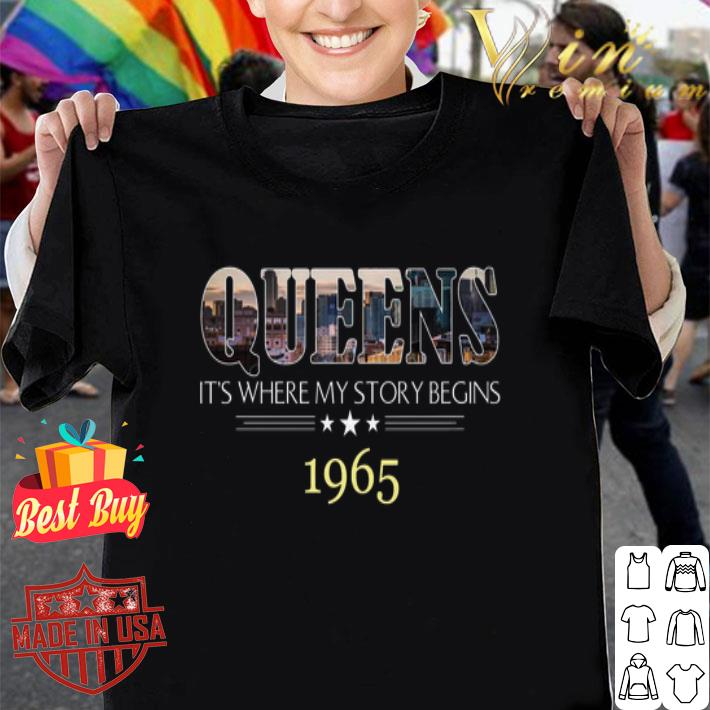 Queens It's Where My Story Begins 1965 shirt