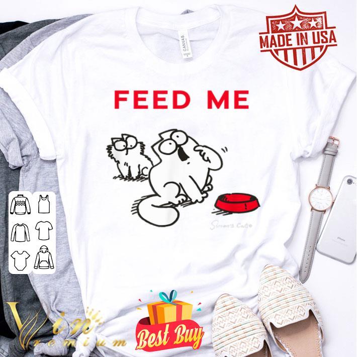 Simon's Cat Feed Me shirt