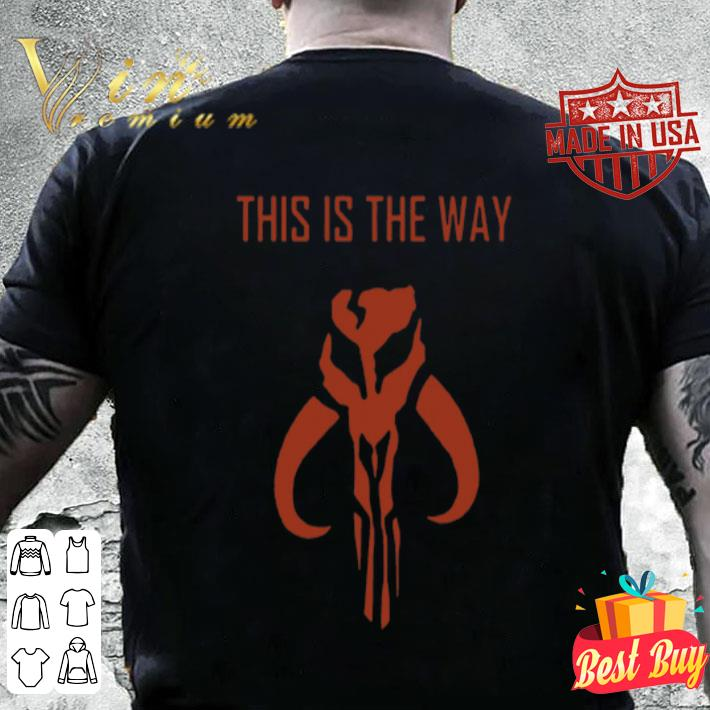 Skull The Mandalorian This Is A Way shirt