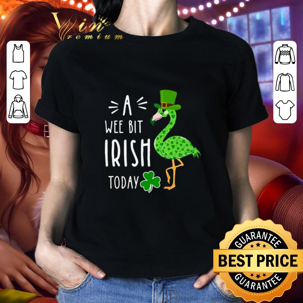 Flamingo A Wee Bit Irish Today 2020 St. Patrick's day shirt
