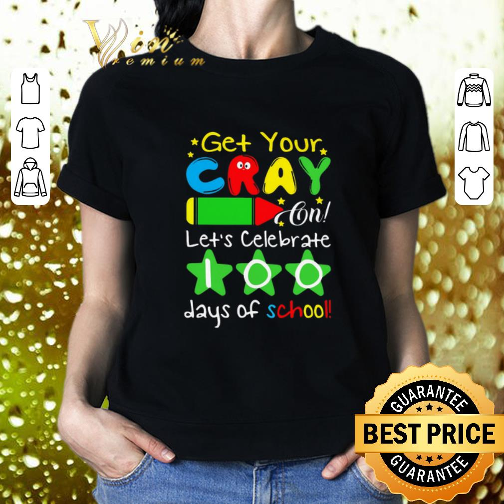 Get your crayon let's celebrate 100 days of school shirt
