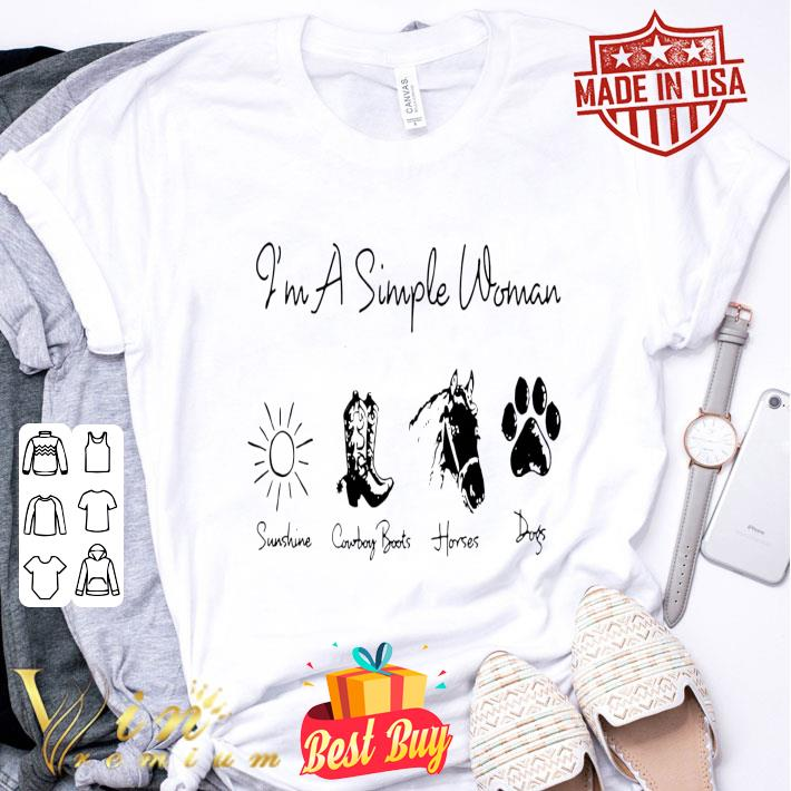 I'm a simple woman I love sunshine cowboy boot horse dog shirt