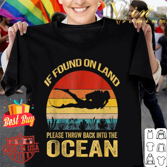 If Found On Land Please Throw Back Into Ocean Vintage shirt