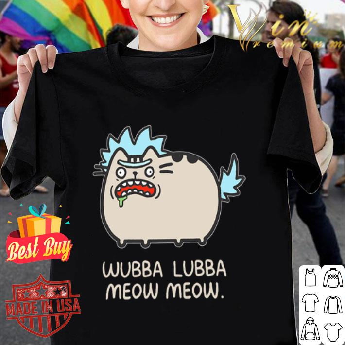 Rick and Morty Wubba Lubba Meow Meow shirt