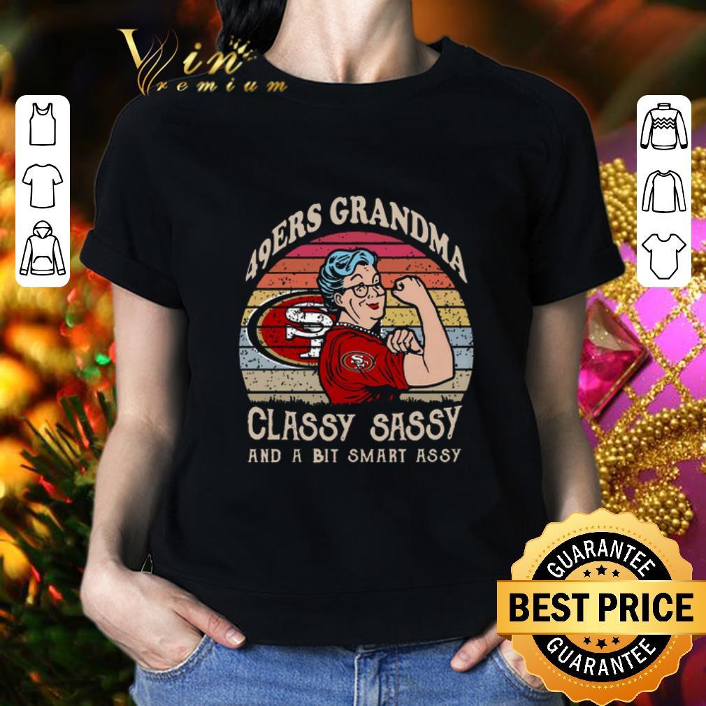 San Francisco 49ers grandma classy sassy and a bit smart assy shirt 2