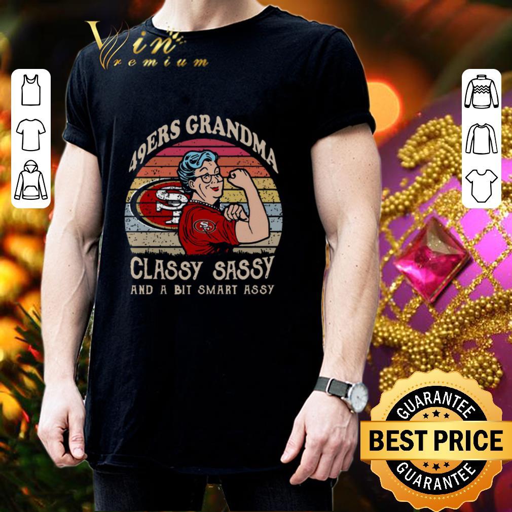 San Francisco 49ers grandma classy sassy and a bit smart assy shirt 3