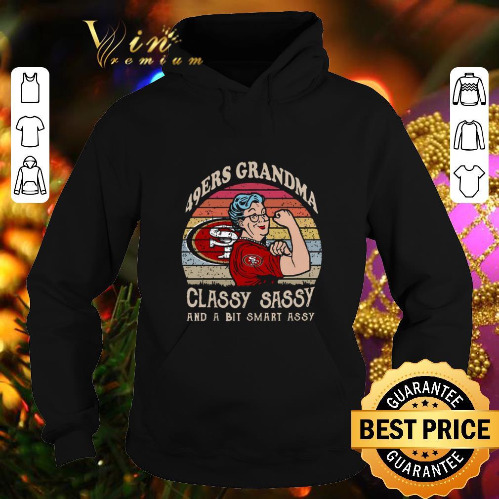 San Francisco 49ers grandma classy sassy and a bit smart assy shirt