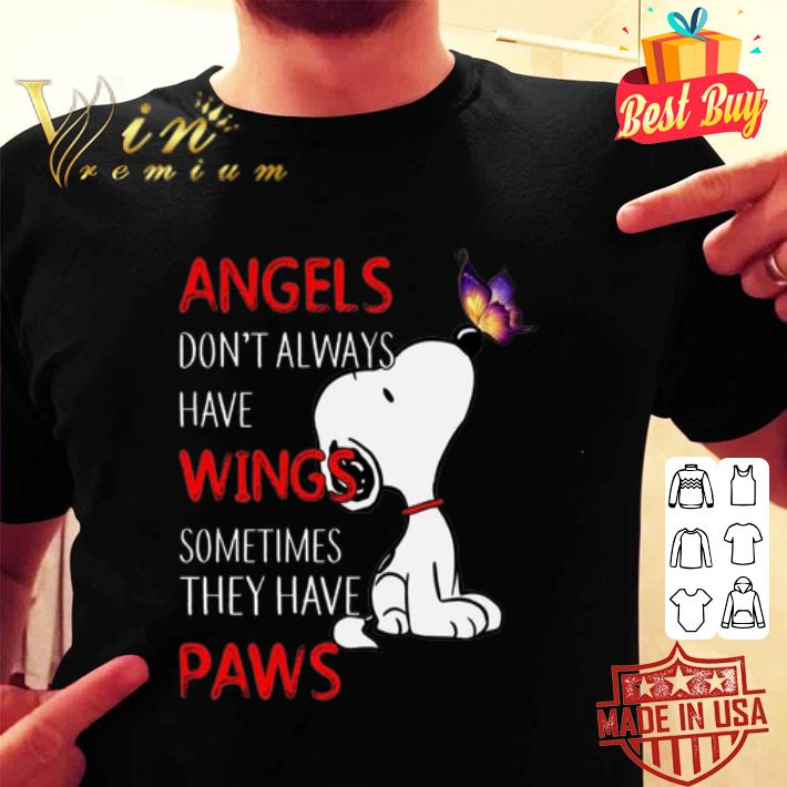 Snoopy angels don't always have wings sometimes they have paws shirt